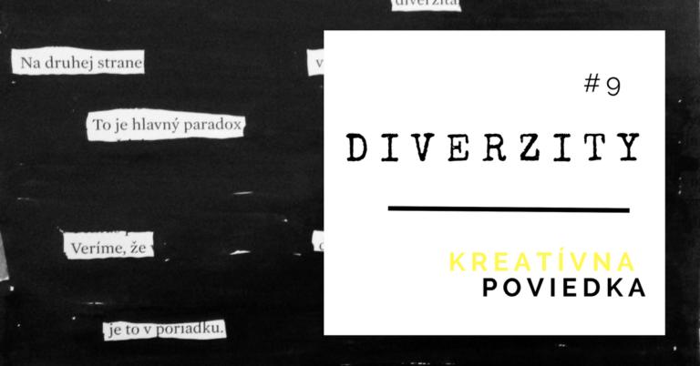 Kreatívna poviedka #9: Diverzity_Lukáš Franko_tvorba